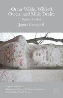 Oscar Wilde, Wilfred Owen, and Male Desire [Pdf/ePub] eBook