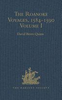 The Roanoke Voyages, 1584-1590 Pdf/ePub eBook