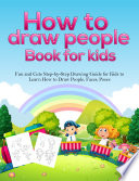 How To Draw People Book For Kids Book