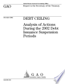 Debt ceiling analysis of actions during the 2002 debt issuance suspension periods