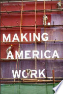 Making America Work