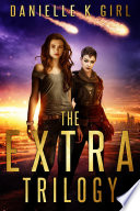 The Extra Series Trilogy - Complete Box Set