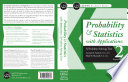 Probability and Statistics with Applications: A Problem Solving Text