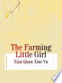 The Farming Little Girl
