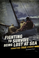 Fighting To Survive Being Lost At Sea