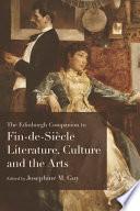 Edinburgh Companion To Fin De Siecle Literature Culture And The Arts