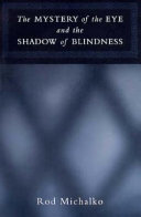 The Mystery of the Eye and the Shadow of Blindness ebook