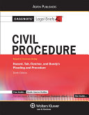 Casenote Legal Briefs for Civil Procedure Keyed to Hazard  Tait  Fletcher and Bundy