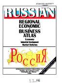 Russian Regional Economic   Business Atlas