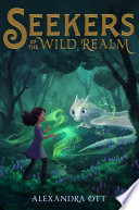 Seekers of the Wild Realm Book