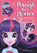 My Little Pony  Equestria Girls  Chapter Book Reissue  1