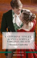 Christmas Cinderellas Christmas with the Earl Invitation to the Duke s Ball A Midnight Mistletoe Kiss