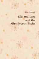 Pdf Ella and Lara and the Mischievous Pixies