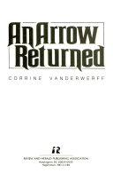 An Arrow Returned Book