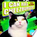 I Can Has Cheezburger? 2013 Wall Calendar