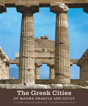 The Greek Cities of Magna Graecia and Sicily