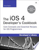 Ios 4 Developer S Cookbook The Core Concepts And Essential Recipes For Ios Programmers Book PDF