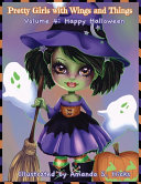 Pretty Girls with Wings and Things Volume 4 Happy Halloween Pdf/ePub eBook