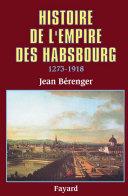 Pdf Histoire de l'Empire des Habsbourg (1273-1918) Telecharger
