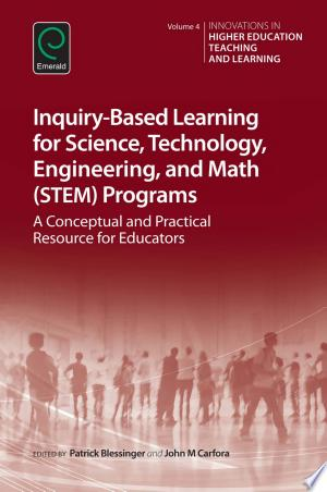 Download Inquiry-Based Learning for Science, Technology, Engineering, and Math (STEM) Programs Free Books - Dlebooks.net