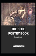 The Blue Poetry Book Annotated Book PDF