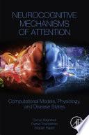 Neurocognitive Mechanisms of Attention Book