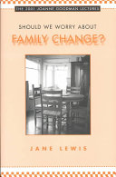 Should We Worry about Family Change