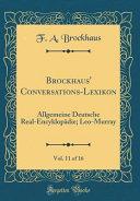 Brockhaus' Conversations-Lexikon, Vol. 11 of 16