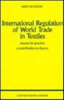 International Regulation of World Trade in Textiles