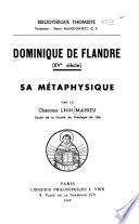Dominique de Flandre (XVe Siècle) Sa Métaphysique