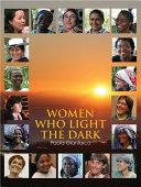 Women Who Light the Dark