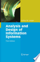 """Analysis and Design of Information Systems"" by Arthur M. Langer"