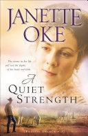 A Quiet Strength  Prairie Legacy Book  3
