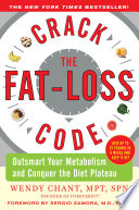 Crack the Fat-Loss Code: Outsmart Your Metabolism and Conquer the Diet Plateau Pdf/ePub eBook