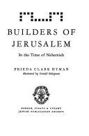 Builders of Jerusalem in the Time of Nehemiah
