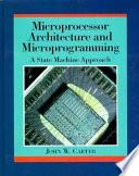 Microprocessor Architecture and Microprogramming