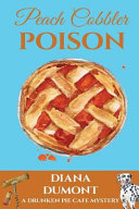 Peach Cobbler Poison