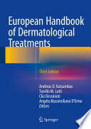 """European Handbook of Dermatological Treatments"" by Andreas D. Katsambas, Torello M. Lotti, Clio Dessinioti, Angelo Massimiliano D'Erme"