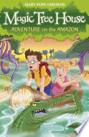 Magic Tree House 6  Adventure on the Amazon Book