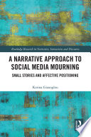 A Narrative Approach to Social Media Mourning