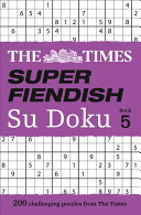The Times Super Fiendish Su Doku Book 5