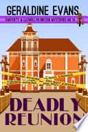 Deadly Reunion  Rafferty   Llewellyn British Mysteries   14