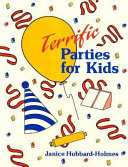Terrific Parties for Kids