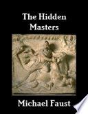The Hidden Masters