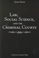 Law, Social Science, and the Criminal Courts