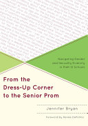 From the Dress Up Corner to the Senior Prom