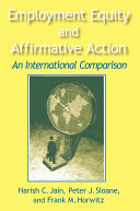 Employment Equity and Affirmative Action  An International Comparison