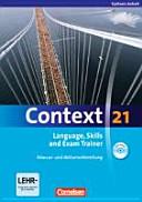Context 21  Language  Skills and Exam Trainer   Klausur  und Abiturvorbereitung  Workbook  Sachsen Anhalt