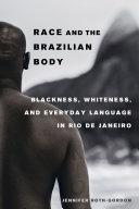 Race and the Brazilian Body Pdf/ePub eBook