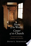 Heart of the World  Center of the Church